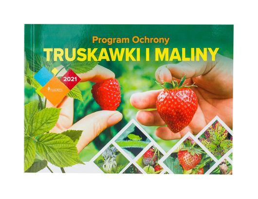 Program ochrony truskawki i maliny 2021